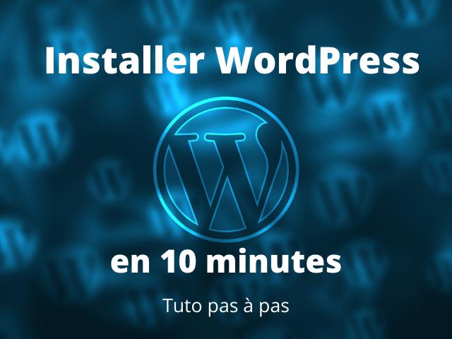 comment installer wordpress en 10 minutes